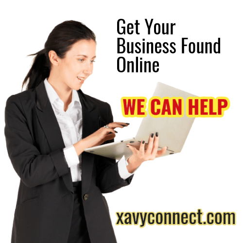 Your Business needs to be found online. We at xavyconnect.com can help.